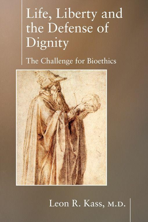 Life Liberty & the Defense of Dignity als Taschenbuch