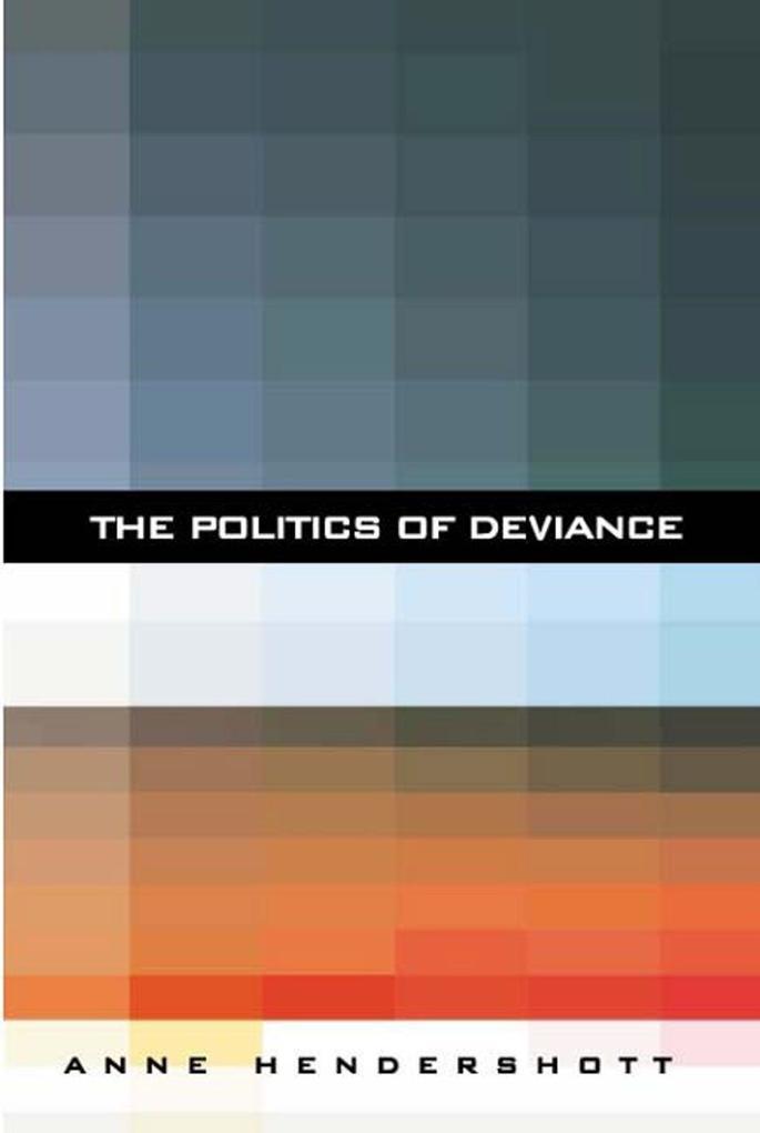The Politics of Deviance als Taschenbuch