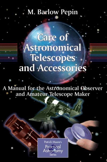 Care of Astronomical Telescopes and Accessories als Buch