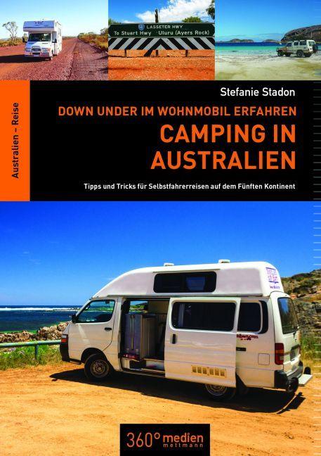 Camping in Australien als Buch von Stefanie Stadon