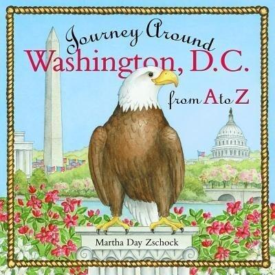 Journey Around Washington D.C. from A to Z als Buch