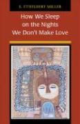 How We Sleep on the Nights We Don't Make Love als Taschenbuch