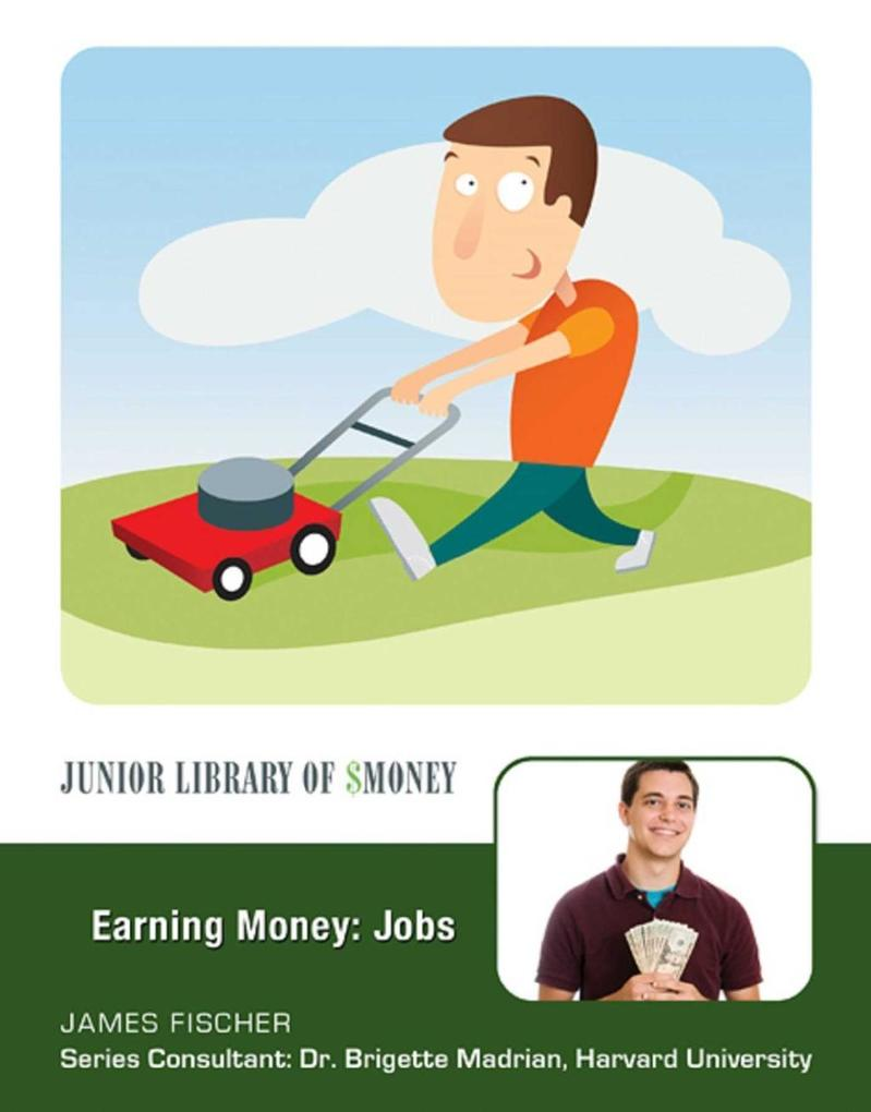 Earning Money: Jobs als eBook Download von Jame...