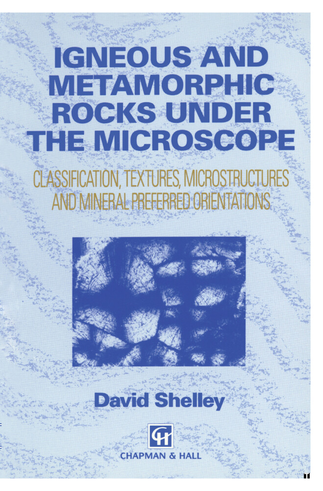 Igneous and Metamorphic Rocks under the Microscope als Buch