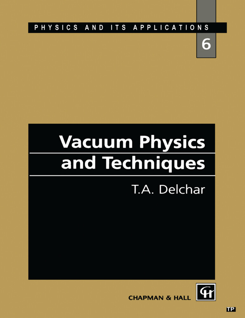 Vacuum Physics and Techniques als Buch