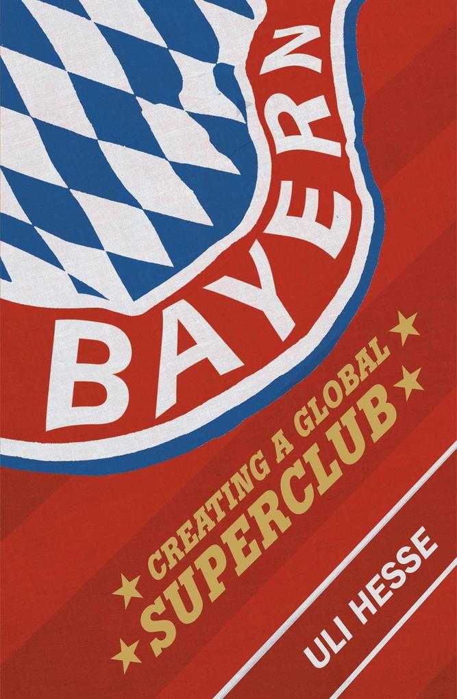 Bayern als eBook Download von Uli Hesse