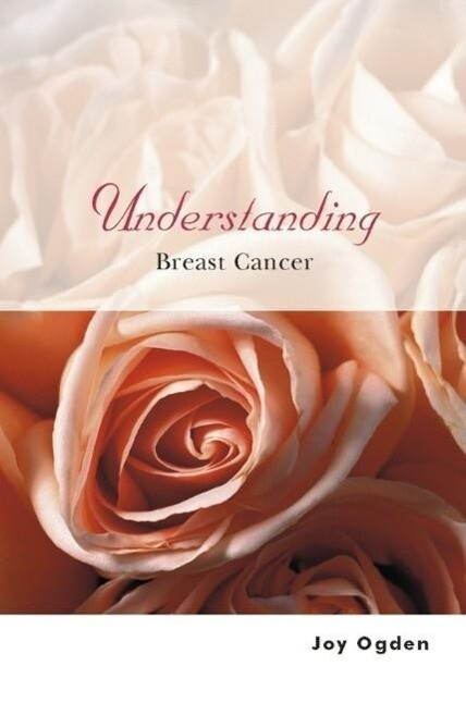 Understanding Breast Cancer als Buch