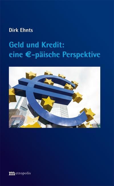 Geld und Kredit - eine EUR-päische Perspektive ...