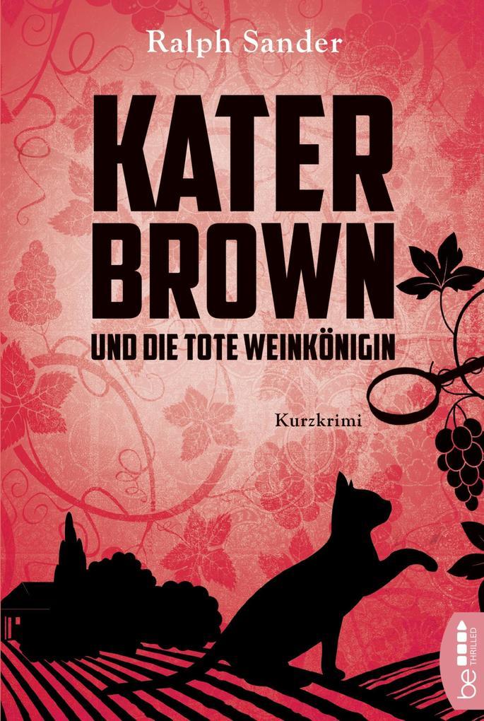 Kater Brown und die tote Weinkönigin als Taschenbuch