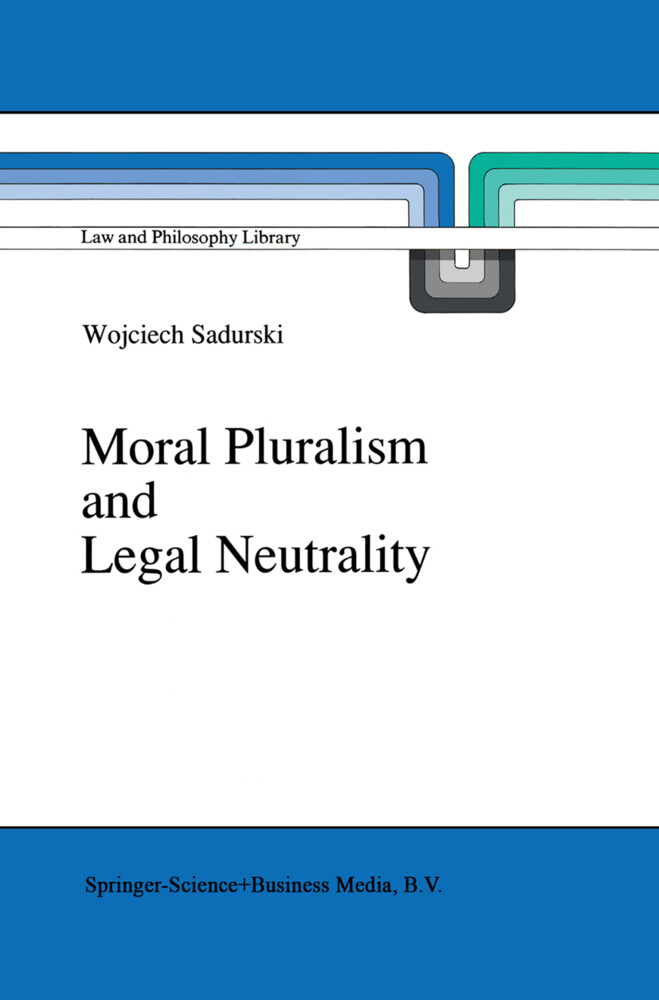 Moral Pluralism and Legal Neutrality als Buch