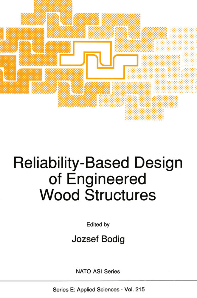 Reliability-Based Design of Engineered Wood Structures als Buch