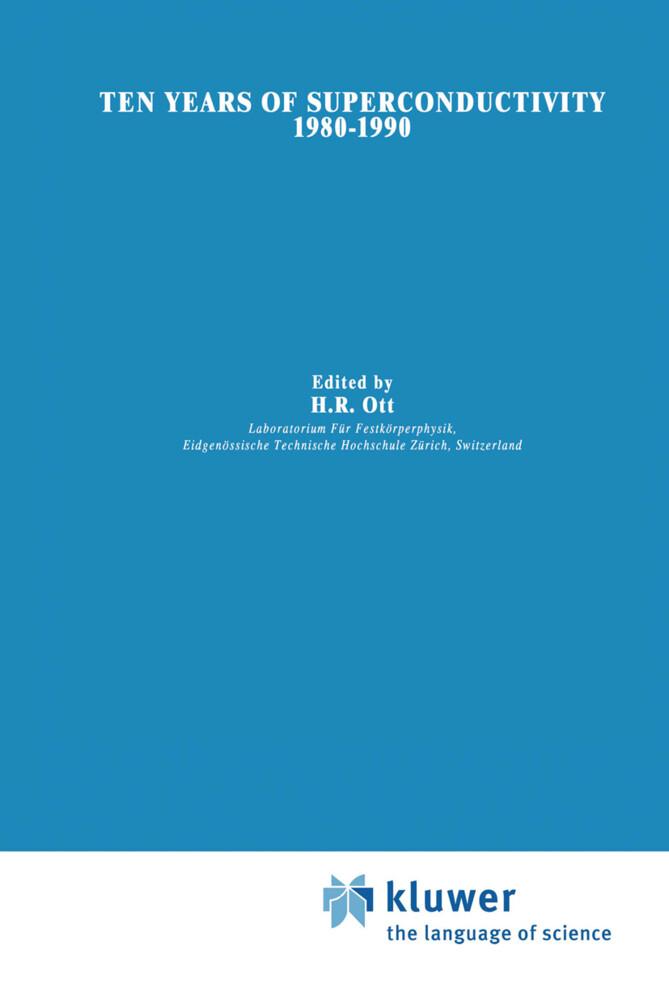 Ten Years of Superconductivity: 1980-1990 als Buch