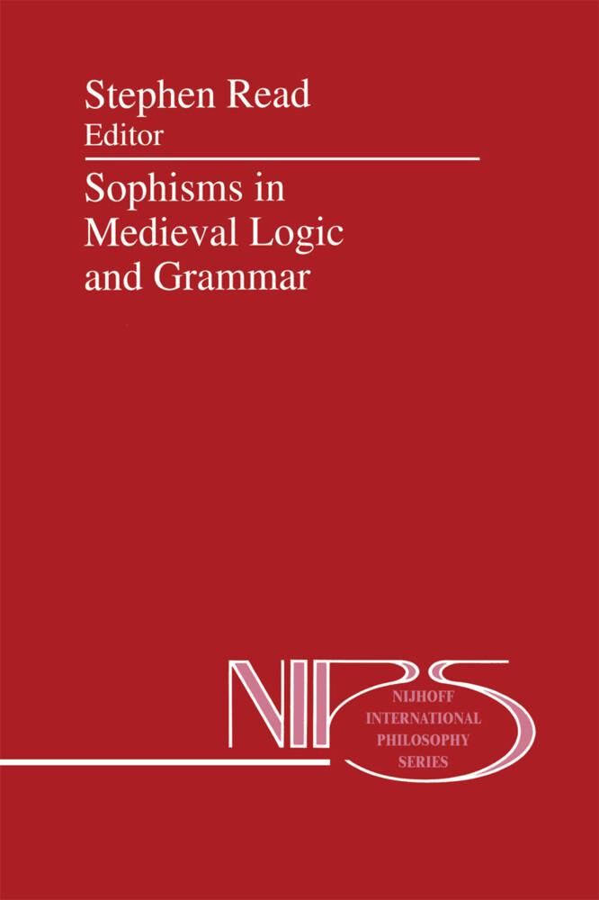 Sophisms in Medieval Logic and Grammar als Buch