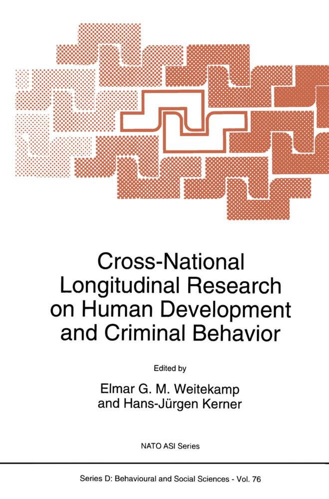 Cross-National Longitudinal Research on Human Development and Criminal Behavior als Buch