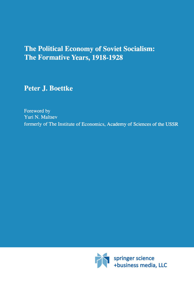 The Political Economy of Soviet Socialism: the Formative Years, 1918-1928 als Buch