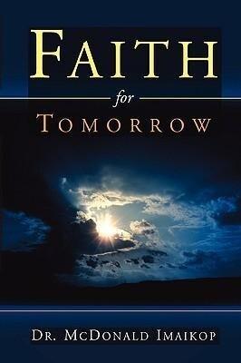 Faith for Tomorrow als Taschenbuch