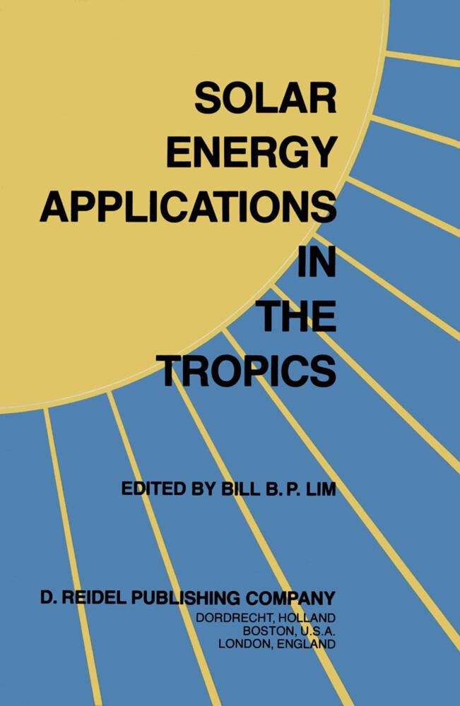Solar Energy Applications in the Tropics als Buch