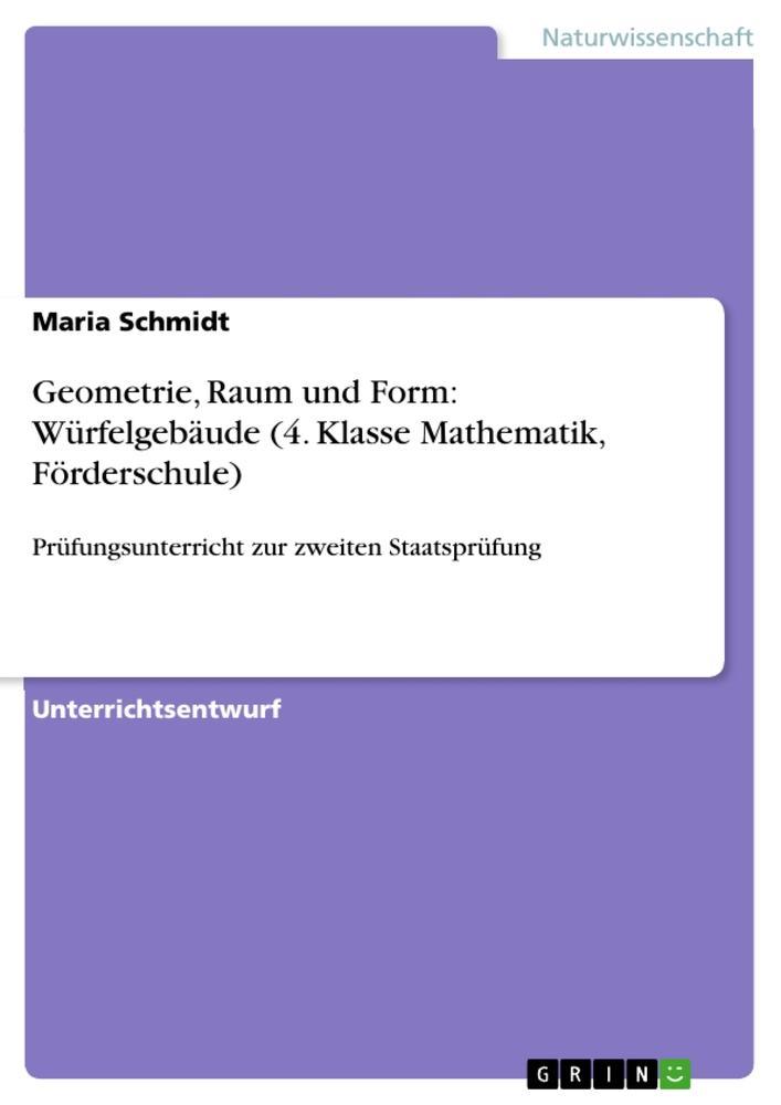 Geometrie, Raum und Form: Würfelgebäude (4. Kla...