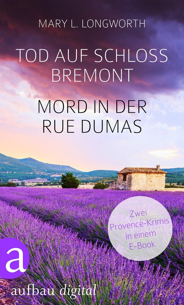 Tod auf Schloss Bremont & Mord in der Rue Dumas als eBook