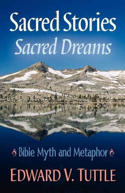 Sacred Stories Sacred Dreams Bible Myth and Metaphor als Taschenbuch