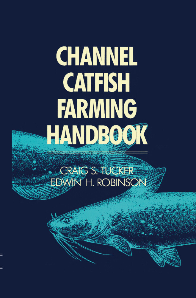 Channel Catfish Farming Handbook als Buch