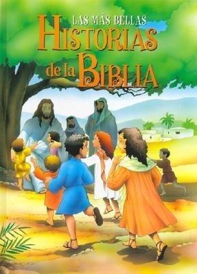 Las Mas Bellas Historias de la Biblia als Buch