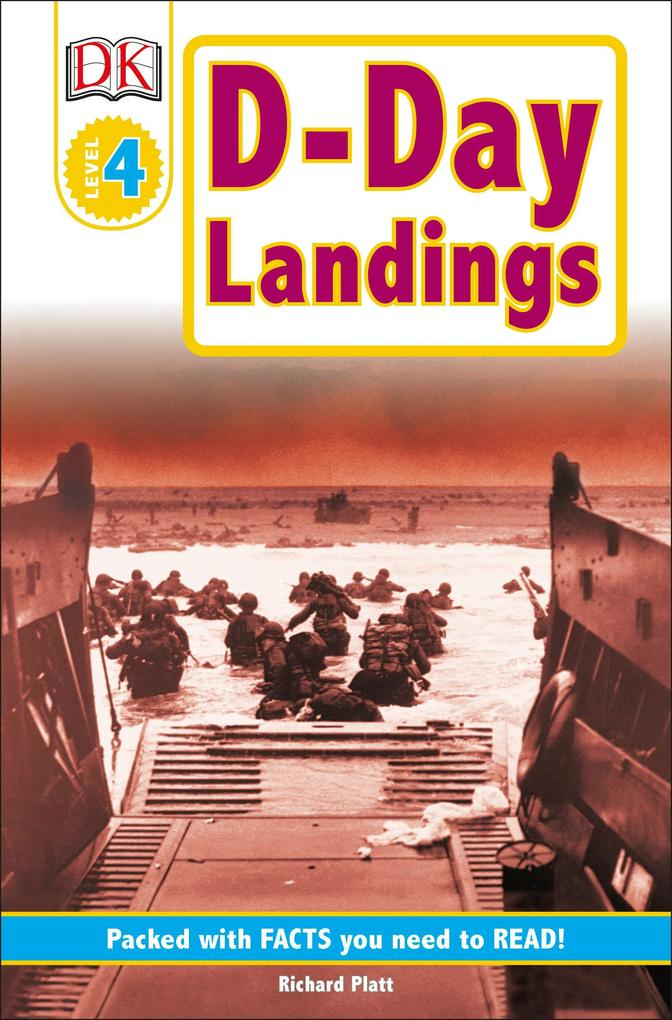 DK Readers L4: D-Day Landings: The Story of the Allied Invasion als Taschenbuch