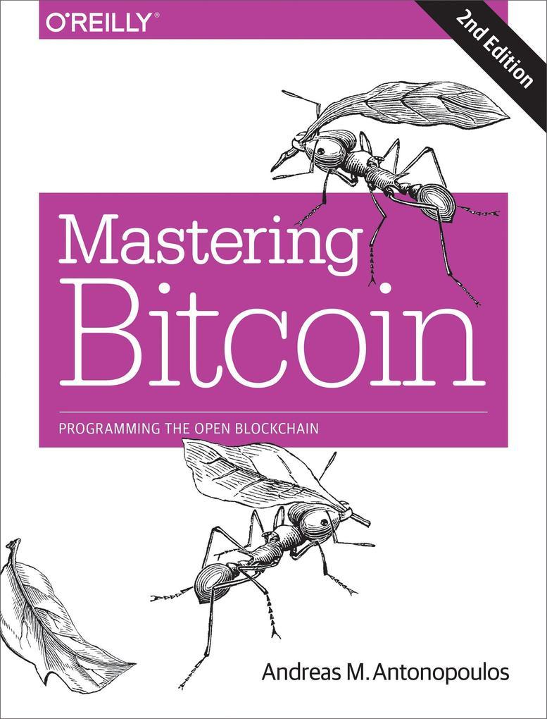 Mastering Bitcoin als Buch von Andreas Antonopo...