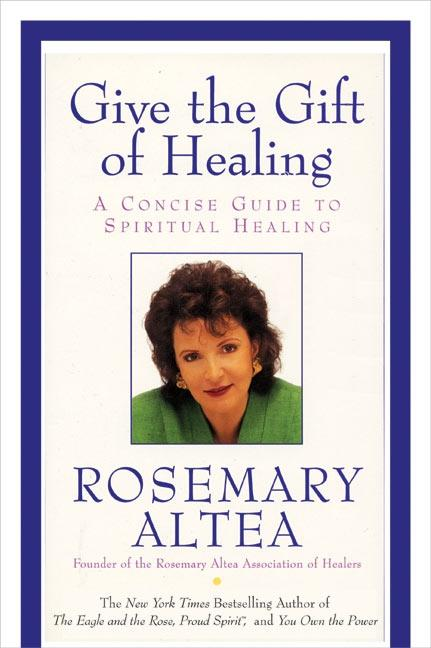 Give the Gift of Healing: A Concise Guide to Spiritual Healing als Taschenbuch