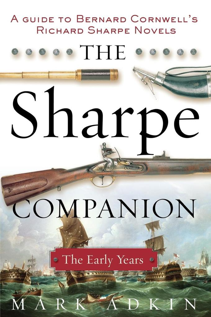 The Sharpe Companion: The Early Years als Taschenbuch
