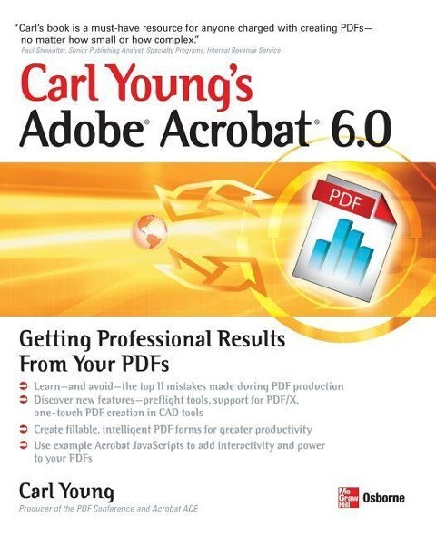 Carl Young's Adobe Acrobat 6.0: Getting Professional Results from Your PDFs als Taschenbuch