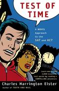 Test of Time: A Novel Approach to the SAT and ACT