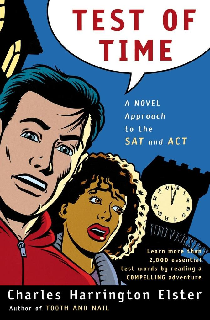 Test of Time: A Novel Approach to the SAT and ACT als Taschenbuch
