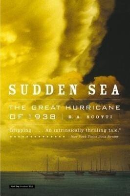 Sudden Sea: The Great Hurricane of 1938 als Taschenbuch