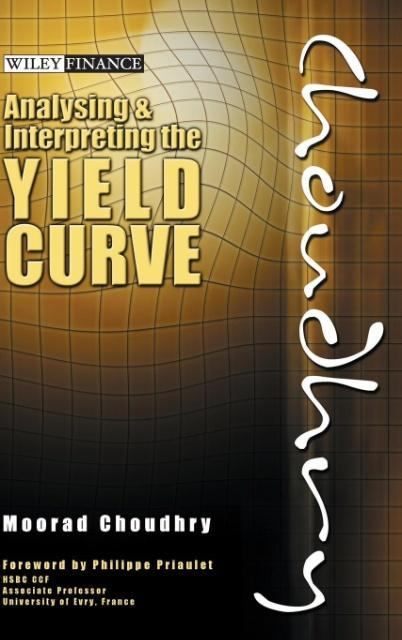 Analysing and Interpreting the Yield Curve als Buch