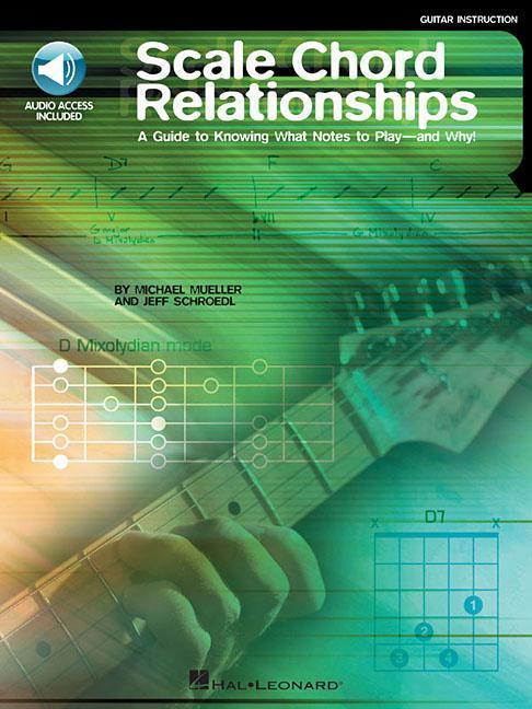 Scale Chord Relationships: A Guide to Knowing What Notes to Play - And Why! [With CD] als Taschenbuch