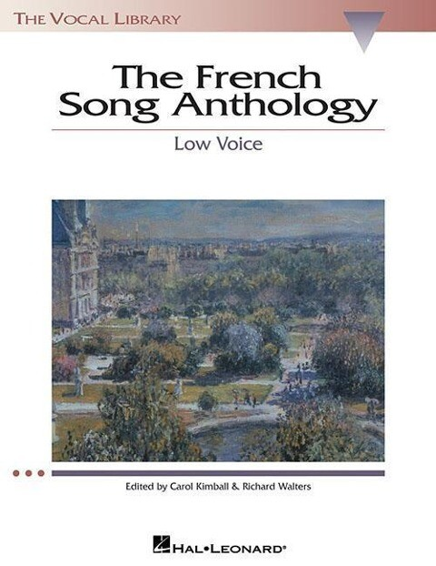 The French Song Anthology: The Vocal Library Low Voice als Taschenbuch