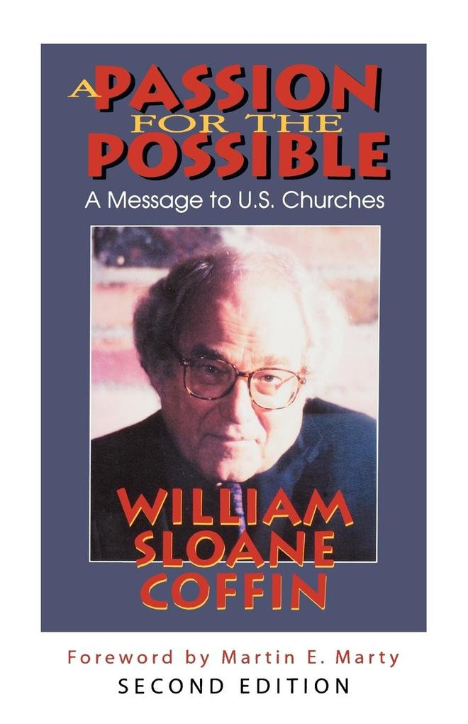 A Passion for the Possible: A Message to U.S. Churches als Taschenbuch
