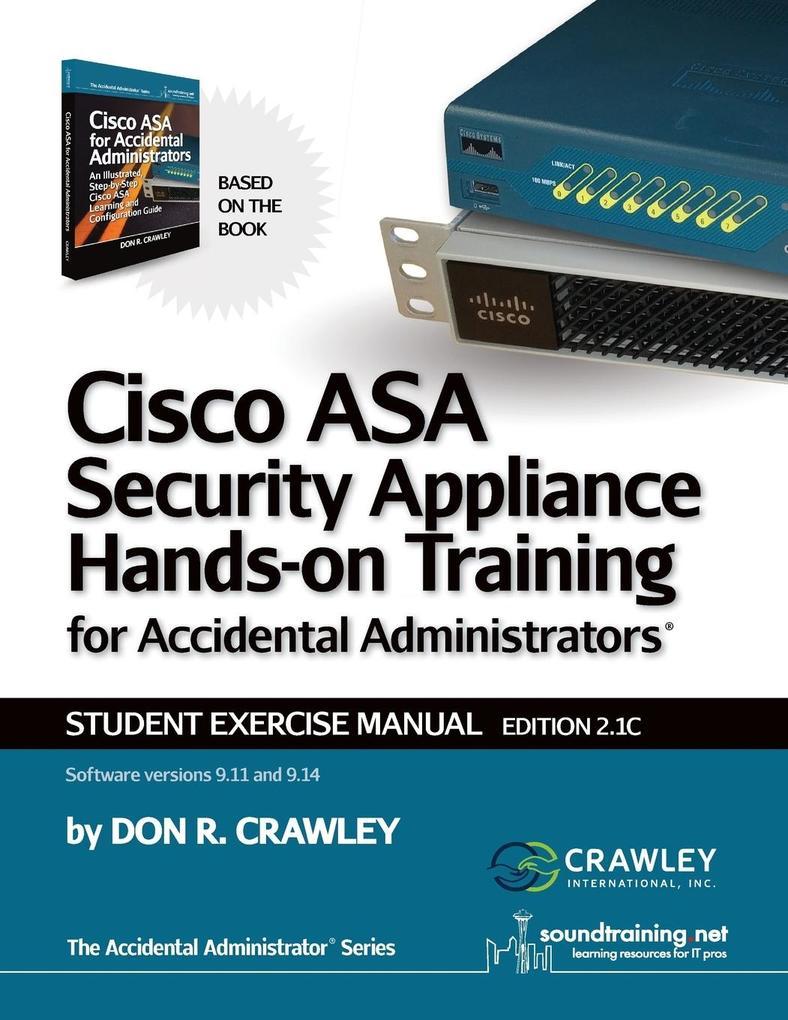 Cisco ASA Security Appliance Hands-On Training ...