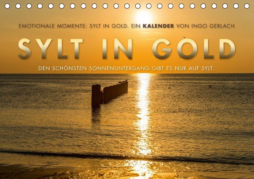 Emotionale Momente: Sylt in Gold. (Tischkalende...