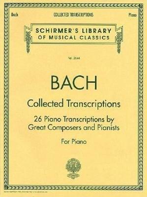 Collected Transcriptions: Piano Solo als Taschenbuch