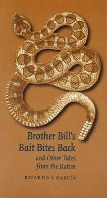 Brother Bill's Bait Bites Back and Other Tales from the Raton als Taschenbuch