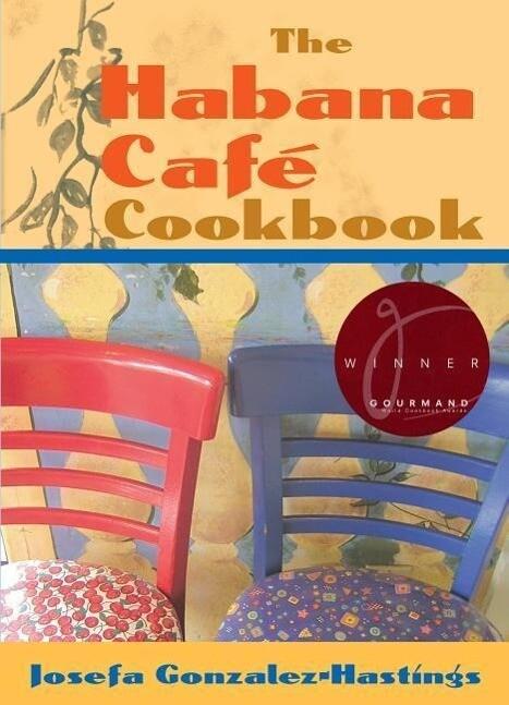 The Habana Cafe Cookbook als Taschenbuch