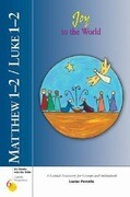 Matthew 1-2/Luke 1-2: Joy to the World