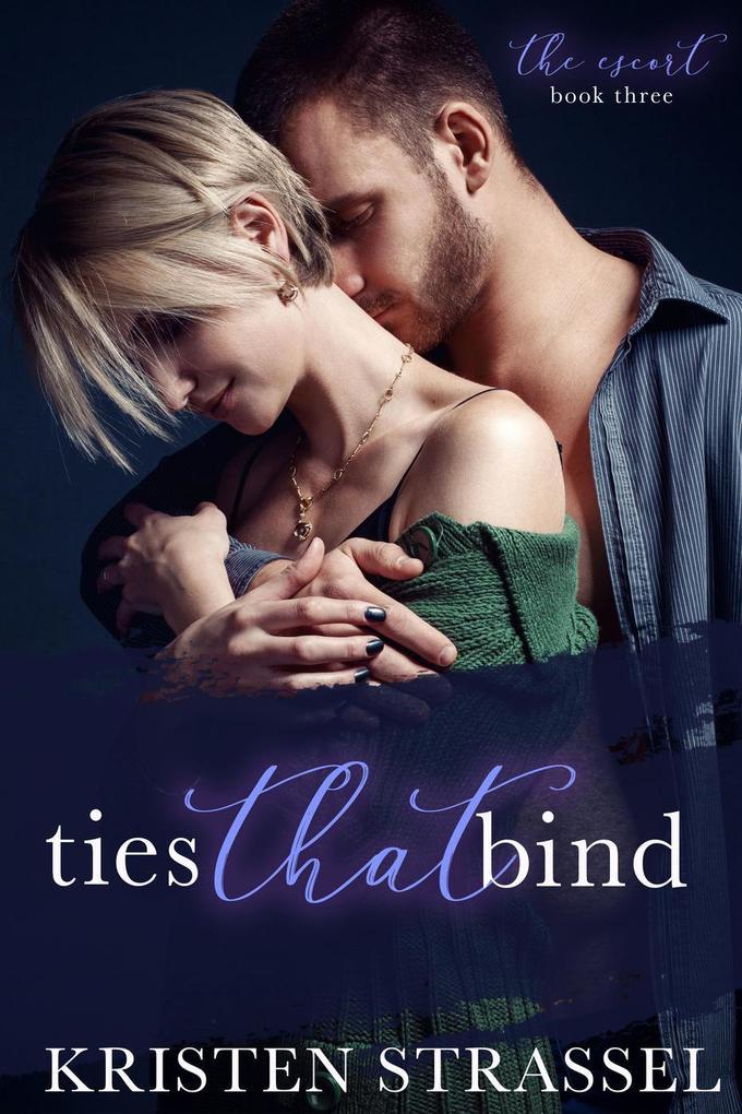 Ties That Bind (The Escort, #3) als eBook Downl...