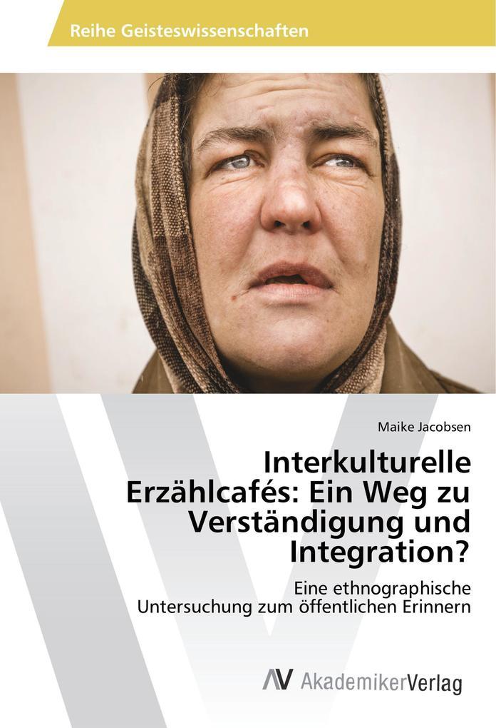 Interkulturelle Erzählcafés:Ein Weg zu Verständ...