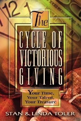 The Cycle of Victorious Giving: Your Time, Your Talent, Your Treasure als Taschenbuch