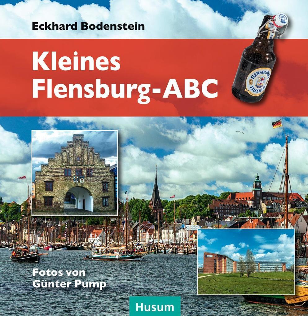 Kleines Flensburg-ABC als Buch von Eckhard Bode...