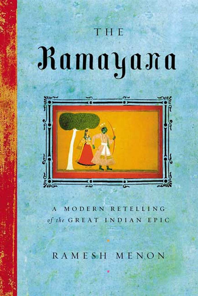 The Ramayana: A Modern Retelling of the Great Indian Epic als Taschenbuch