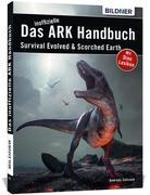Das große inoffizielle ARK-Handbuch